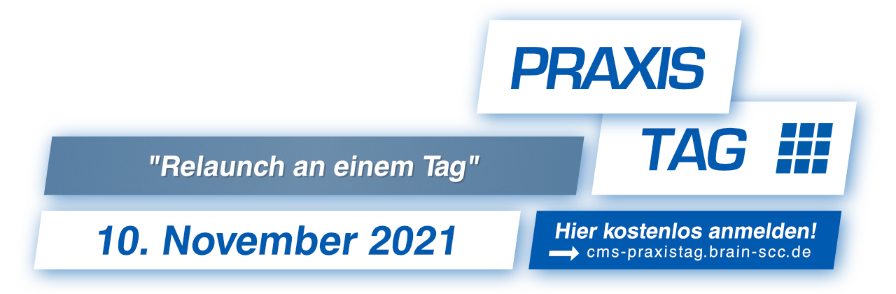10. November 2021 - brain-SCC - CMS Praxistag - Hier kostenlos Anmelden!